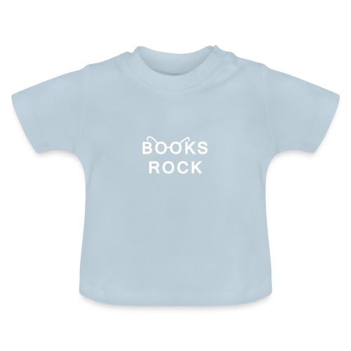 Books Rock White - Baby T-Shirt