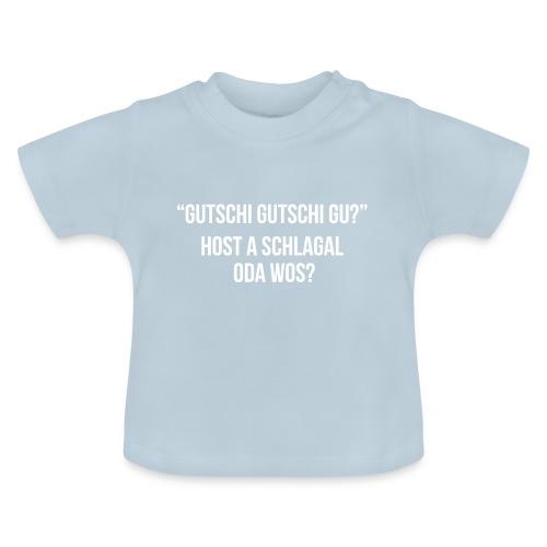 Vorschau: Gutschi gutschi gu - Baby T-Shirt