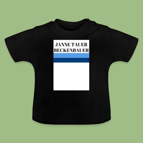 Janne Tauer BECKENBAUER - Baby-T-shirt