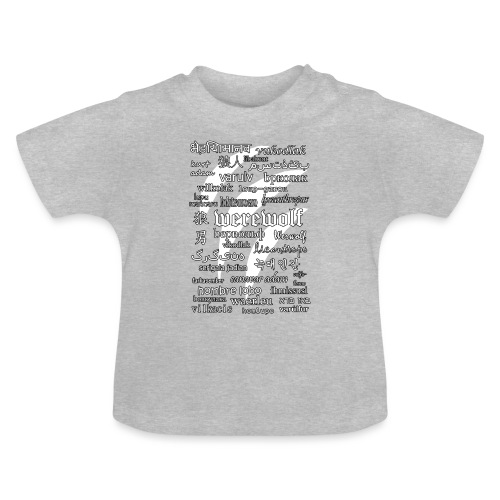 Werewolf in 33 Languages (Black Ver.) - Baby T-Shirt