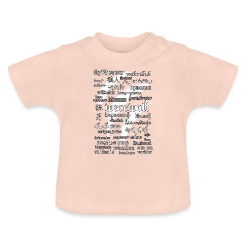 Werewolf in 33 Languages (Black Ver.) - Baby T-Shirt