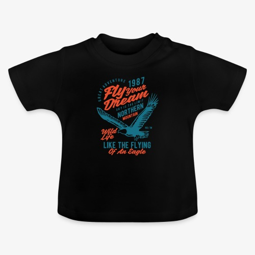 Fais voler ton rêve - T-shirt Bébé