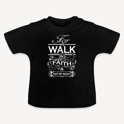 walk white - Baby T-Shirt