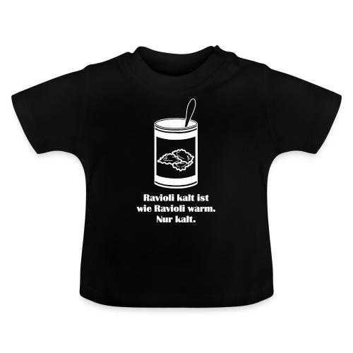 Kalte Ravioli - Weiß - Baby T-Shirt