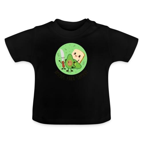 Amigos para siempre - Camiseta bebé
