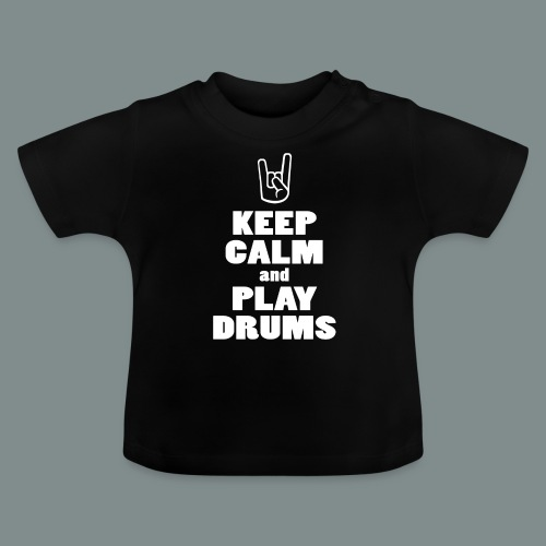 Keep calm and play drums - T-shirt Bébé