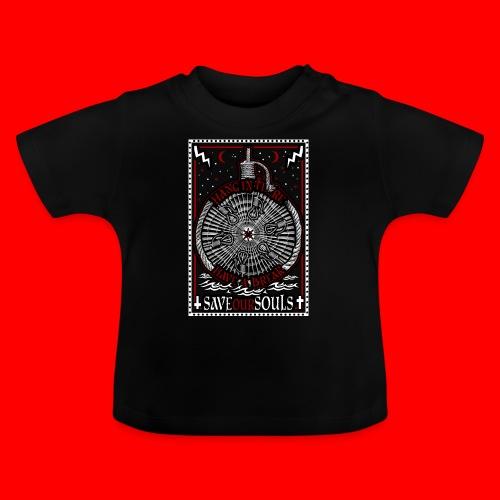 SaveOurSouls - Baby T-Shirt