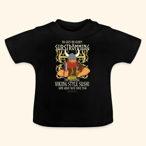 Surströmming Viking Style Sushi - Baby T-Shirt