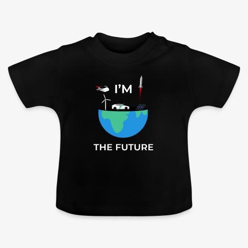 I'm the Future   Kids - Baby - Baby T-shirt