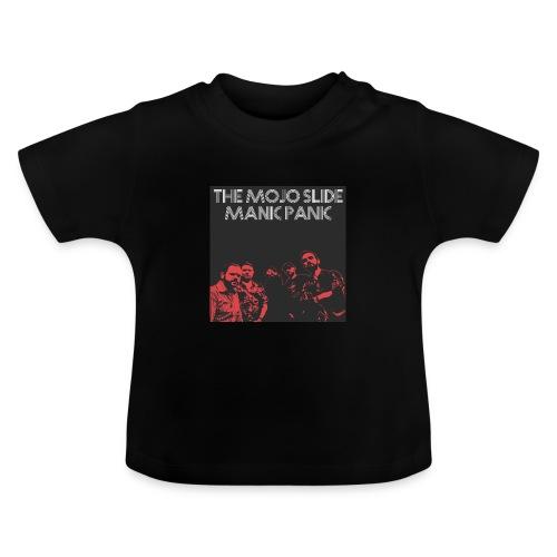 Manic Panic - Design 2 - Baby T-Shirt
