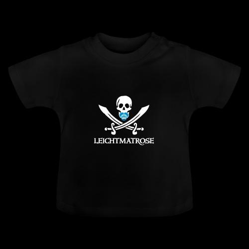 ~ Leichtmatrose ~ - Baby T-Shirt