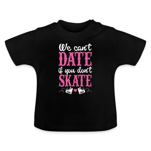 datwe skate - randkowa łyżwa - Koszulka niemowlęca