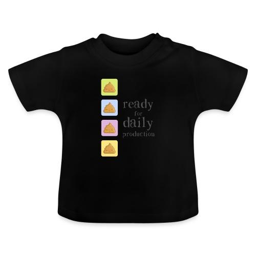 Ready for daily production - Maglietta per neonato