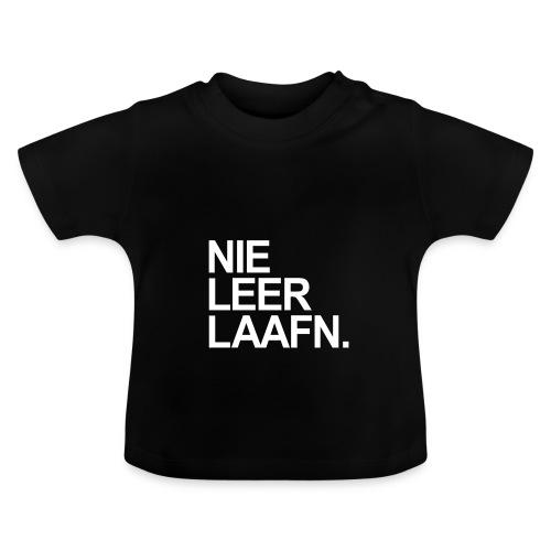 NIE LEER LAAFEN - Baby T-Shirt