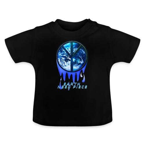Earth need piece - Baby T-Shirt