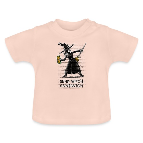 Send Witch Sandwich - Baby T-Shirt