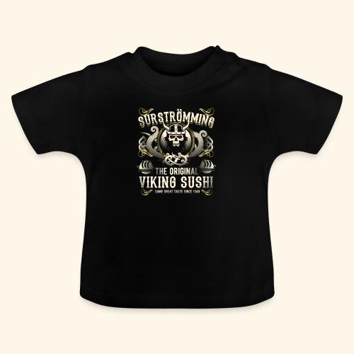 Funny Surströmming T-Shirt - Baby T-Shirt