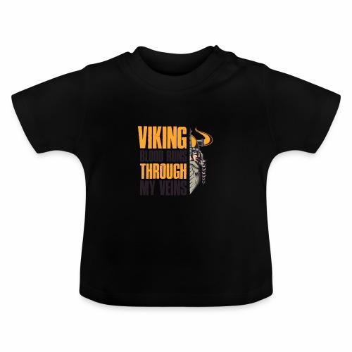 Viking Blood Runs Through My Veins - Vauvan t-paita