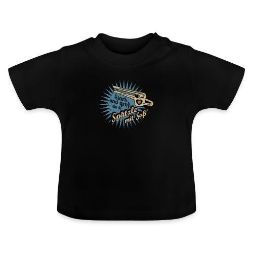 Spätzle mit Soß - Baby T-Shirt