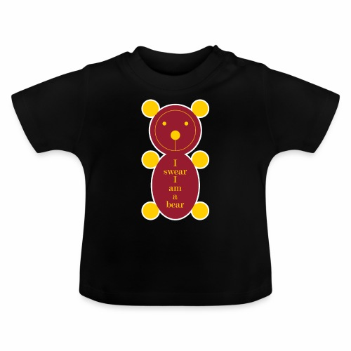 I swear I am a bear 001 - Baby T-shirt