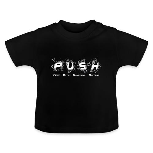 PUSH WHITE TEE - Baby T-Shirt