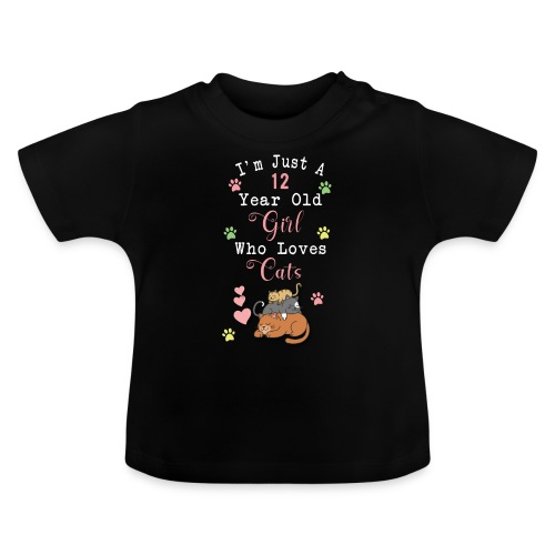I'm just a 12 year old girl who loves cats - T-shirt Bébé