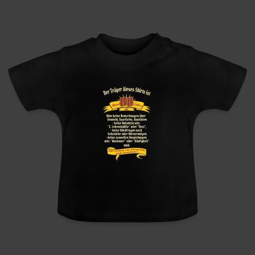 über 80 Jahre, original RAHMENLOS® Design - Baby T-Shirt