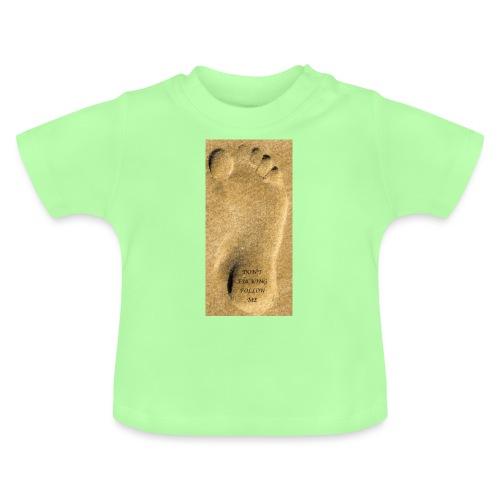 Don't Fucking Follow Me - Baby T-shirt