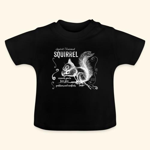 Spirit Animal Eichhörnchen weiß - Baby T-Shirt