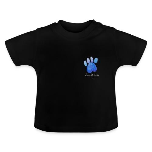 Tierfreund Choose Kindness Hundepfote Wasserfarben - Baby T-Shirt
