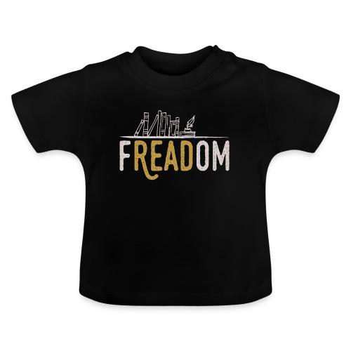 0204 Freiheit beim Lesen von Büchern | Leser - Baby T-Shirt