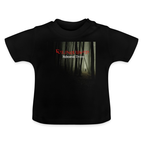 Relinquished Rehearshal - Baby T-Shirt