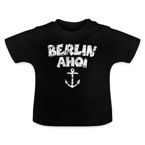 Berlin Ahoi Anker (Vintage/Weiß) - Baby T-Shirt