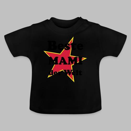 Beste MAMI der Welt - Mit Stern - Baby T-Shirt