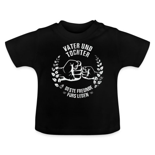 Vater und Tochter Beste Freunde fürs Leben - Baby T-Shirt
