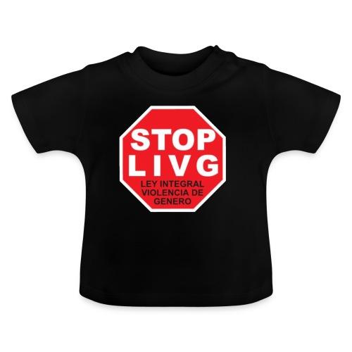 Stop LIVG Ley integral de violencia de Género - Camiseta bebé