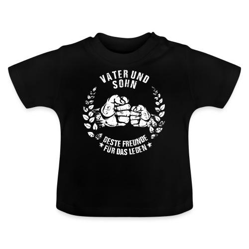 Vater und Sohn beste Freunde für das Leben - Baby T-Shirt