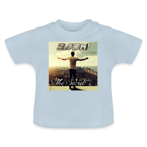 SASH! ***The Secret*** - Baby T-Shirt