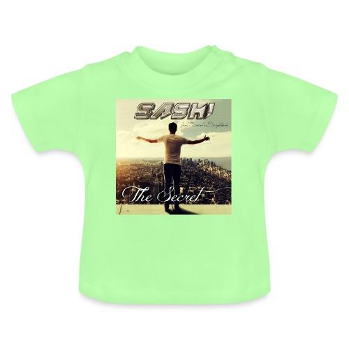 SASH! ***The Secret*** - Baby T-Shirt