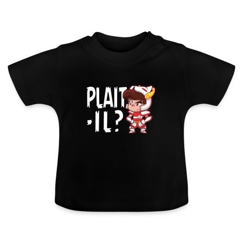 Seiya vous dit Plaît-il ? (texte blanc) Tee - T-shirt Bébé