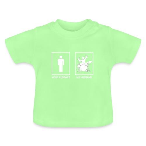 My Husband female white - Baby T-shirt