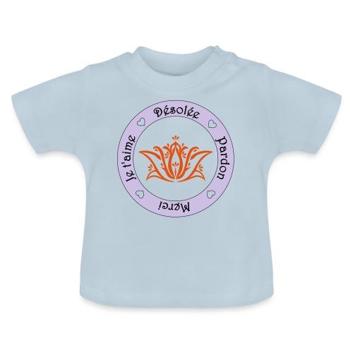 Tee shirt Bio Femme Ho oponopono - Baby T-Shirt