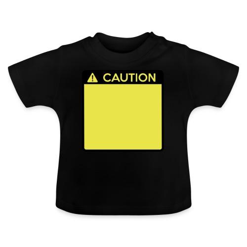 Caution Sign (2 colour) - Baby T-Shirt