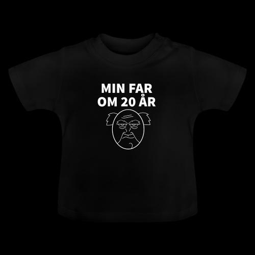 Min Far Om 20 År (Moto) - Baby T-shirt