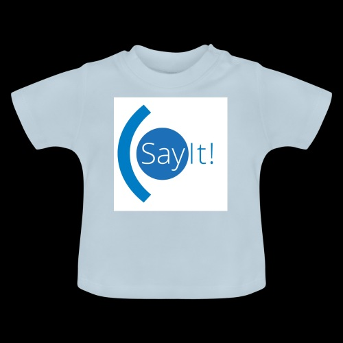 Sayit! - Baby T-Shirt