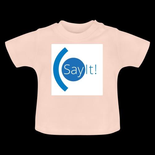Sayit! - Baby T-Shirt