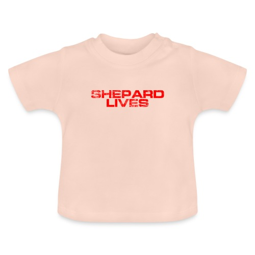 Shepard lives - Baby T-Shirt