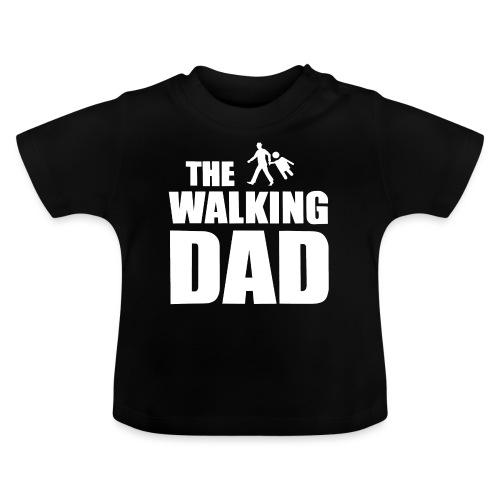 the walking dad weiss auf dem Weg in die lustige - Baby T-Shirt