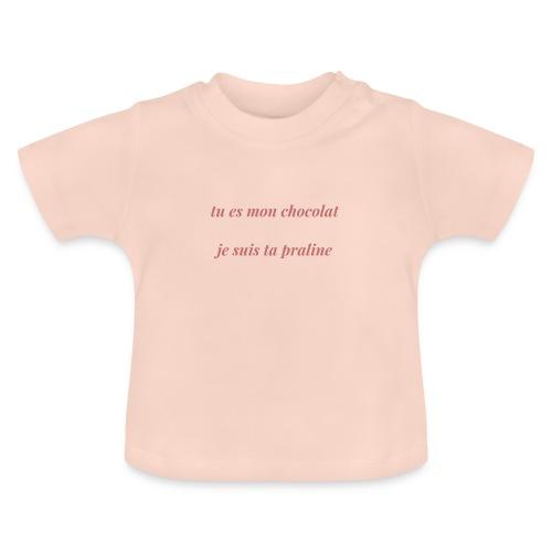 Tu es mon chocolat clair - T-shirt Bébé