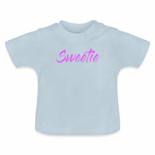 Sweetie - Baby T-Shirt